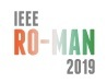 IEEE Ro-Man 2019, Oct. 14-18, New Delhi, India